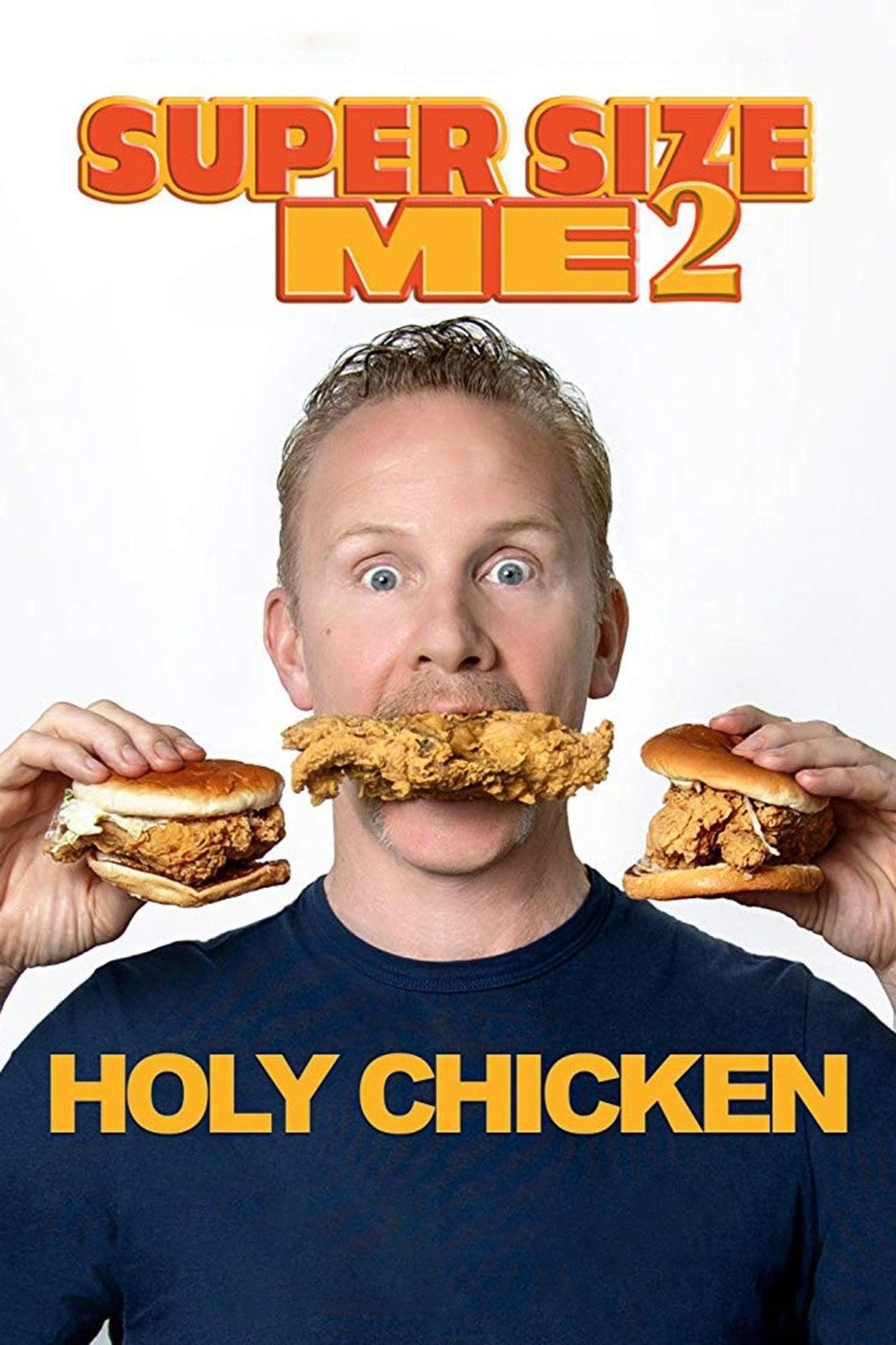 슈퍼 사이즈 미 2: 홀리 치킨!